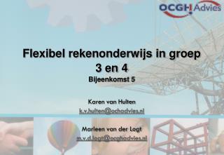 Flexibel rekenonderwijs in groep 3 en 4 Bijeenkomst 5