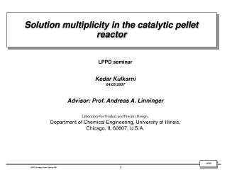 Solution multiplicity in the catalytic pellet reactor