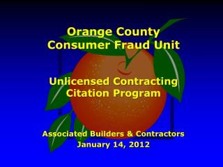 Orange County  Consumer Fraud Unit Unlicensed Contracting  Citation Program