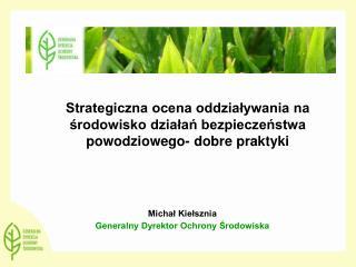 Strategiczna ocena oddziaływania na środowisko działań bezpieczeństwa powodziowego- dobre praktyki