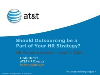 Linda Merritt ATT HR Director lmerrittatt