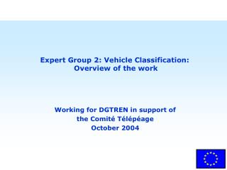 Expert Group 2: Vehicle Classification:  Overview of the work
