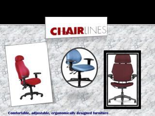 Comfortable, adjustable, ergonomically designed furniture