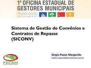 Sistema  de Gestão de Convênios e Contratos de Repasse (SICONV)