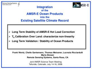 Integration of the AMSR-E Ocean Products into the  Existing Satellite Climate Record