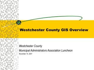 Westchester County GIS Overview