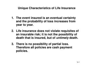 Unique Characteristics of Life Insurance
