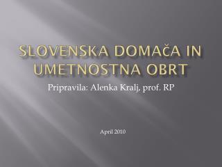 Slovenska domača in umetnostna obrt