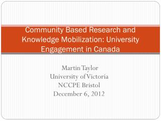 Community Based Research and Knowledge Mobilization: University Engagement in Canada