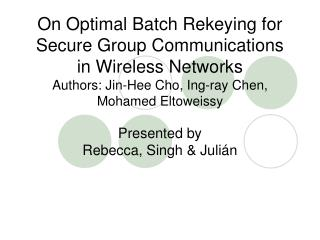 Presented by Rebecca, Singh & Juli�n