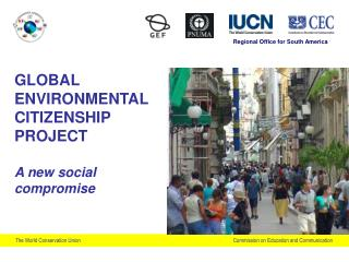 GLOBAL ENVIRONMENTAL CITIZENSHIP PROJECT  A new social compromise