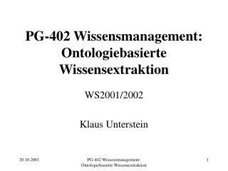PG-402 Wissensmanagement: Ontologiebasierte Wissensextraktion