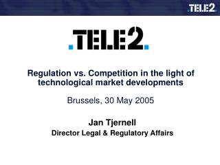 Jan Tjernell Director Legal & Regulatory Affairs
