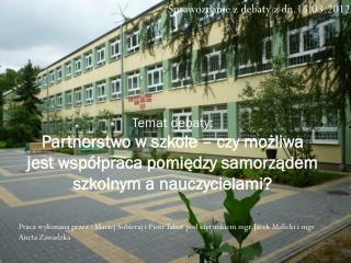 Sprawozdanie z debaty z dn.15.03.2012r .
