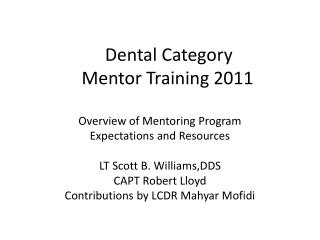 Dental Category      Mentor Training 2011