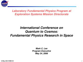 Laboratory Fundamental Physics at ESMD