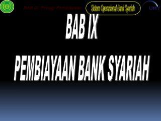 BAB IX PEMBIAYAAN BANK SYARIAH
