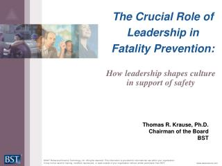 The Crucial Role of Leadership in Fatality Prevention: