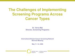The Challenges of Implementing Screening Programs Across Cancer Types
