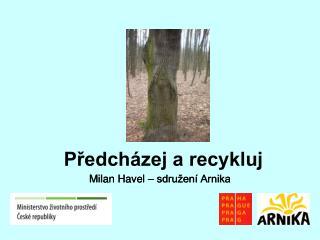 Milan Havel – sdružení Arnika