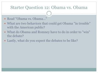 Starter Question 12: Obama vs. Obama