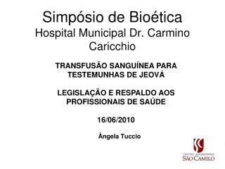 Simpósio de Bioética Hospital Municipal Dr. Carmino Caricchio