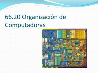 66.20 Organización de Computadoras