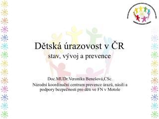 Dětská úrazovost v ČR stav, vývoj a prevence