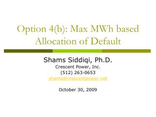 Option 4(b): Max MWh based Allocation of Default