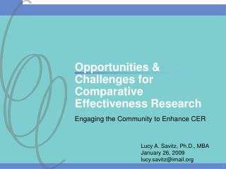 Opportunities & Challenges for Comparative Effectiveness Research
