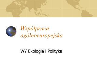 Współpraca ogólnoeuropejska