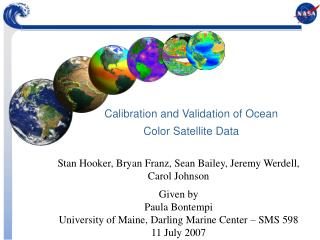Calibration and Validation of Ocean Color Satellite Data