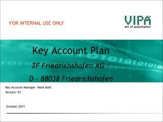 Key Account Plan ZF Friedrichshafen AG /                     D � 88038 Friedrichshafen