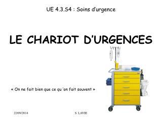 LE CHARIOT D'URGENCES