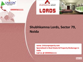 Shubhkamna Lords Noida - Call @ 09999561111