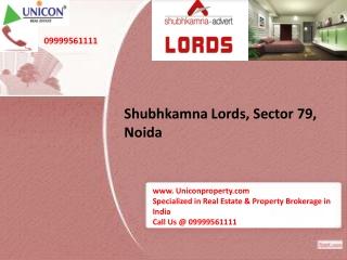 Shubhkamna Lords Noida - Call @ 09999561111