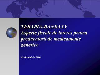 ASPECTE FISCALE CE AFECTEAZA ACTIVITATEA TERAPIA-RANBAXY