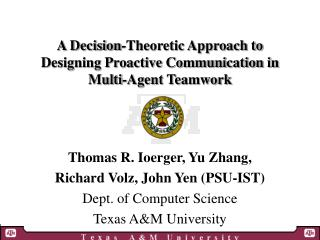 A Decision-Theoretic Approach to Designing Proactive Communication in Multi-Agent Teamwork