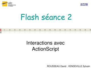 Flash s�ance 2