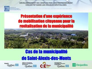 Pr�sentation d�une exp�rience de mobilisation citoyenne pour la revitalisation de la municipalit�