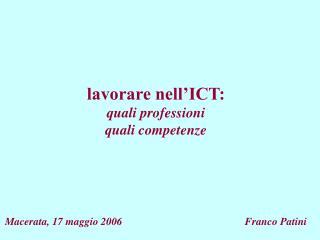 lavorare nell'ICT: quali professioni quali competenze