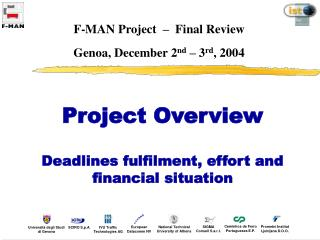 F-MAN Project  �  Final Review Genoa, December 2 nd  � 3 rd , 2004