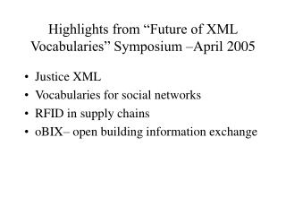 "Highlights from ""Future of XML Vocabularies"" Symposium –April 2005"