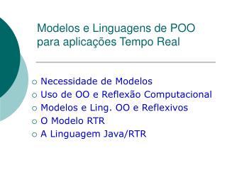 Modelos e Linguagens de POO para aplicações Tempo Real