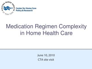 Medication Regimen Complexity in Home Health Care