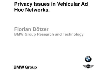Privacy Issues in Vehicular Ad Hoc Networks.