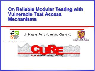On Reliable Modular Testing with Vulnerable Test Access Mechanisms