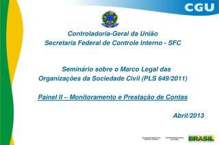 Controladoria-Geral da União Secretaria Federal de Controle Interno - SFC