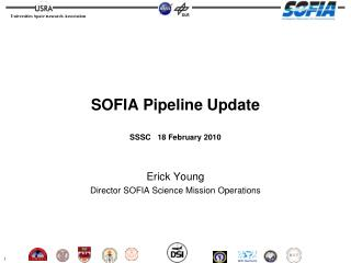 SOFIA Pipeline Update SSSC   18 February 2010