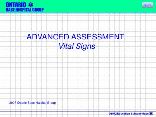 ADVANCED ASSESSMENT  Vital Signs